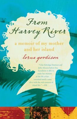From Harvey River: A Memoir of My Mother and Her Island