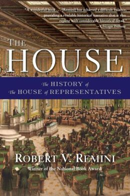 House: The History of the House of Representatives