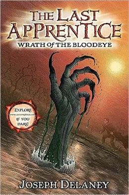 Wrath of the Bloodeye (Last Apprentice Series #5)