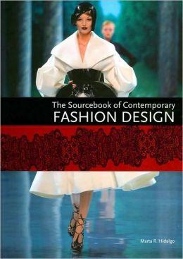 Sourcebook of Contemporary Fashion Design
