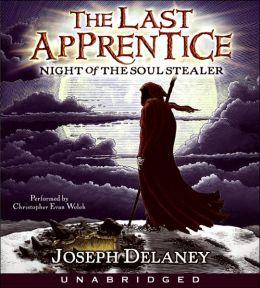 Night of the Soul Stealer (Last Apprentice Series #3)