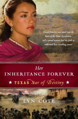 Her Inheritance Forever (Texas: Star of Destiny Series #2)