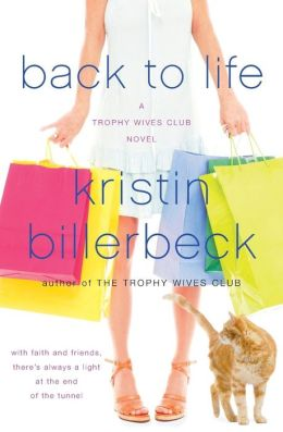 Back to Life (Trophy Wives Series #2)