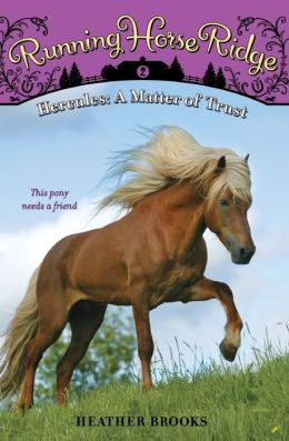 Hercules: A Matter of Trust (Running Horse Ridge Series #2)