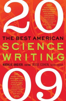 Best American Science Writing 2009 (Best American Science Writing Series)