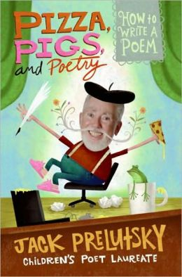 Pizza, Pigs, and Poetry: How to Write a Poem