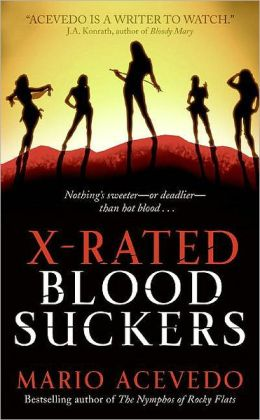 X-Rated Bloodsuckers (Felix Gomez Series #2)