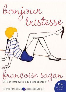 Bonjour Tristesse: A Novel