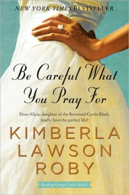 Be Careful What You Pray For (Reverend Curtis Black Series #7)