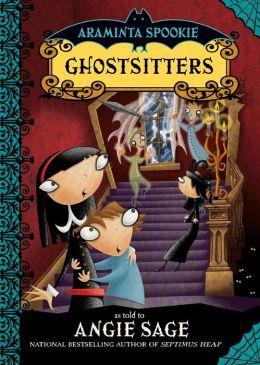 Ghostsitters (Araminta Spookie Series #5)