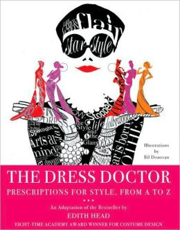Dress Doctor: Prescriptions for Style, from A to Z