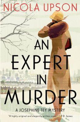 An Expert in Murder (Josephine Tey Series #1)