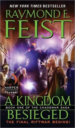A Kingdom Besieged (Chaoswar Saga Series #1)
