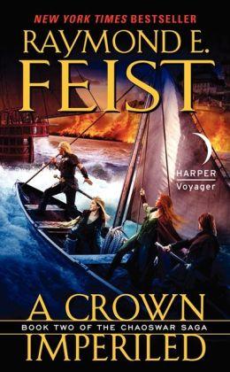 A Crown Imperiled (Chaoswar Saga Series #2)