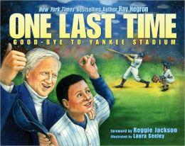 One Last Time: Good-Bye to Yankee Stadium