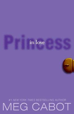 Princess in Love (Princess Diaries Series #3)
