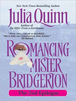 Romancing Mister Bridgerton: The Second Epilogue