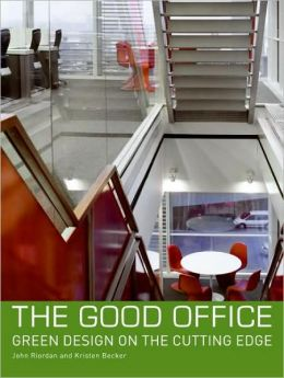 Good Office: Green Design on the Cutting Edge