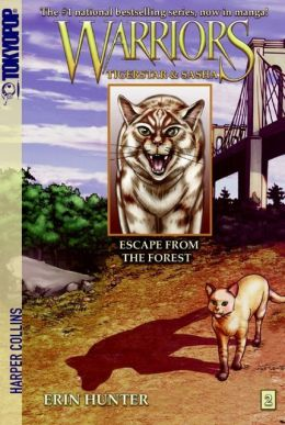 Escape from the Forest (Warriors: Tigerstar and Sasha Series #2)
