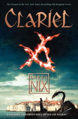CLARIEL: THE LOST ABHORSEN by Garth Nix