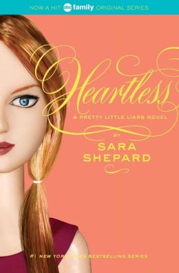 Heartless (Pretty Little Liars Series #7)