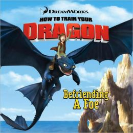 Befriending a Foe (How to Train Your Dragon Series)
