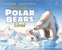 Where Do Polar Bears Live? (Let's-Read-and-Find-Out Science 2 Series)