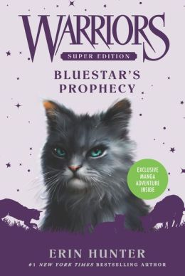 Bluestar's Prophecy (Warriors Super Edition Series)