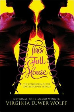 This Full House (Make Lemonade Trilogy Series #3)