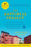 Book Cover Image. Title: The Happiness Project:  Or, Why I Spent a Year Trying to Sing in the Morning, Clean My Closets, Fight Right, Read Aristotle, and Generally Have More Fun, Author: Gretchen Rubin