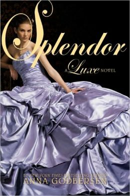 Splendor (Luxe Series #4)