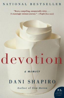 Devotion: A Memoir