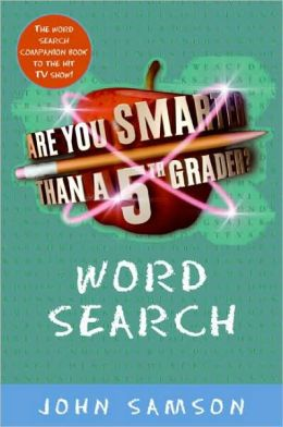 Are You Smarter Than a Fifth Grader? Word Search