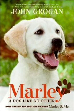 Marley: A Dog Like No Other (Movie Tie-In Edition)