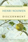 Book Cover Image. Title: Discernment:  Reading the Signs of Daily Life, Author: Henri J. M. Nouwen