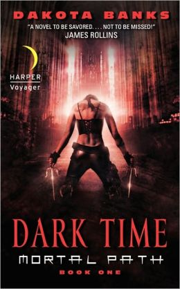 Dark Time: Mortal Path Book One