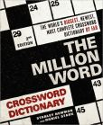 Book Cover Image. Title: The Million Word Crossword Dictionary, Author: Stanley Newman