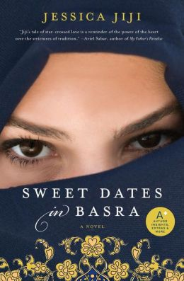 Sweet Dates in Basra: A Novel