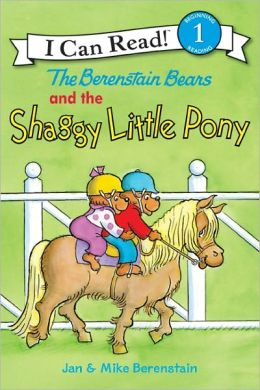 The Berenstain Bears and the Shaggy Little Pony (I Can Read Book 1 Series)