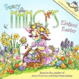 Fancy Nancy's Elegant Easter (Fancy Nancy Series)