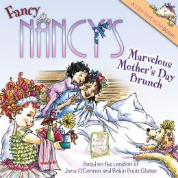 Fancy Nancy: Marvelous Mother's Day Brunch (Fancy Nancy Series)