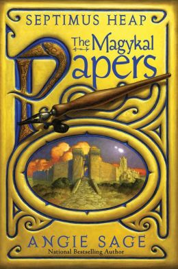 The Magykal Papers (Septimus Heap Series)