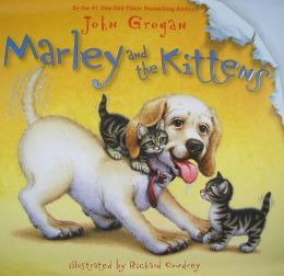 Marley and the Kittens (Marley Series)