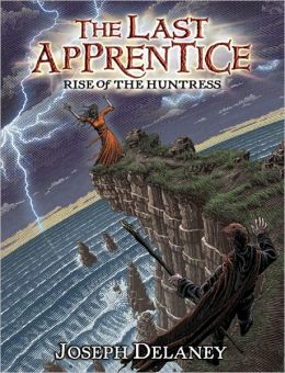 Rise of the Huntress (Last Apprentice Series #7)