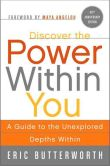 Book Cover Image. Title: Discover the Power Within You:  A Guide to the Unexplored Depths Within, Author: Eric Butterworth