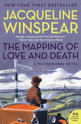 The Mapping of Love and Death (Maisie Dobbs Series #7)