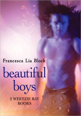 Beautiful Boys: Two Weetzie Bat Books