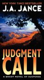 Book Cover Image. Title: Judgment Call (Joanna Brady Series #14), Author: J. A. Jance