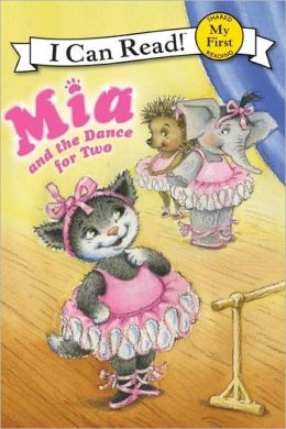 Mia and the Dance for Two (My First I Can Read) Robin Farley, Olga Ivanov and Aleksey Ivanov
