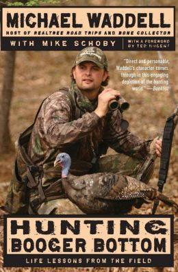 Hunting Booger Bottom: Life Lessons from the Field